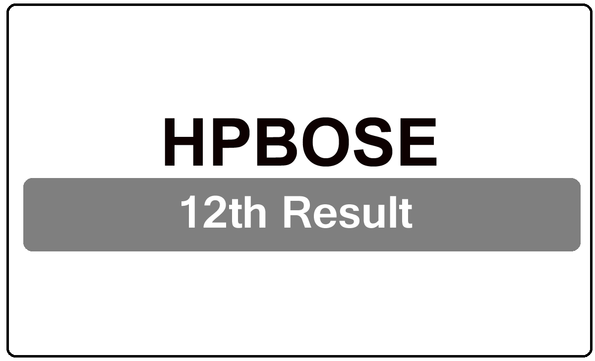 HPBOSE 12th Result 2022