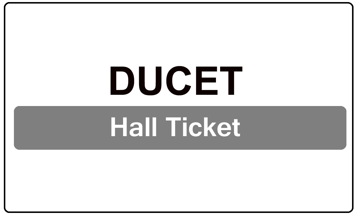 DUCET Hall Ticket 2022