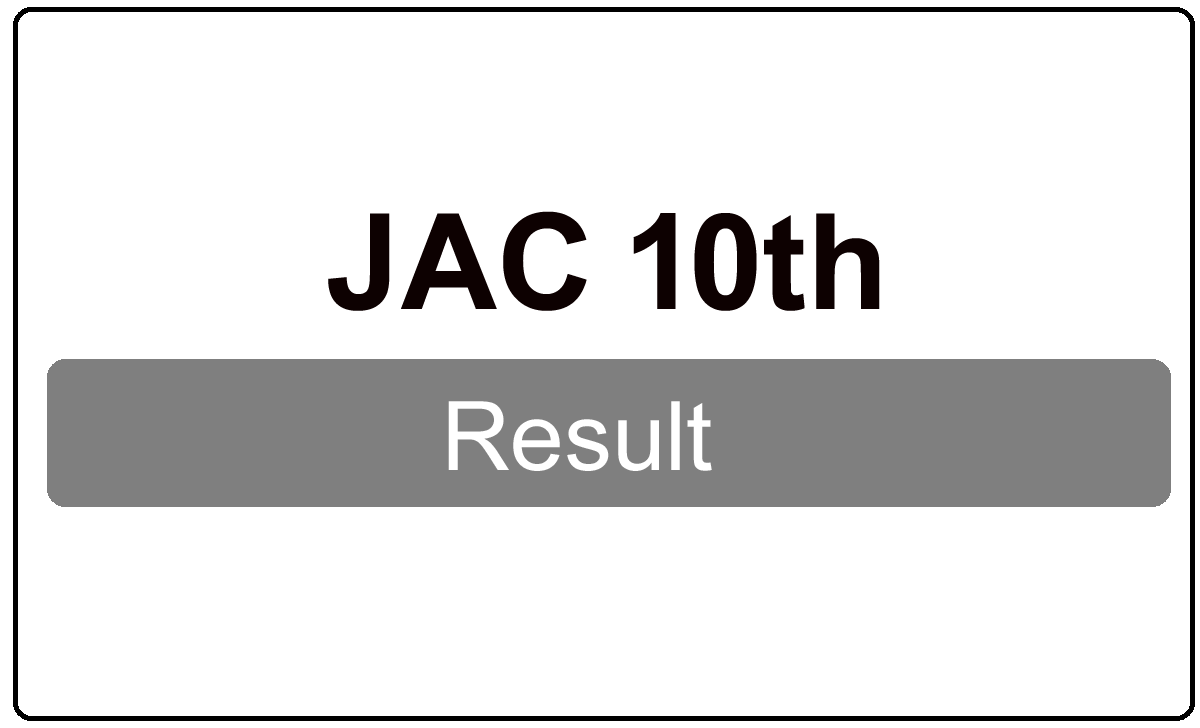 JAC 10th Result 2022