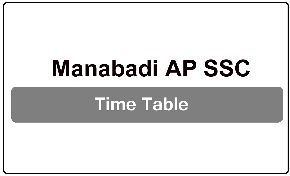 Manabadi AP SSC Time Table 2022
