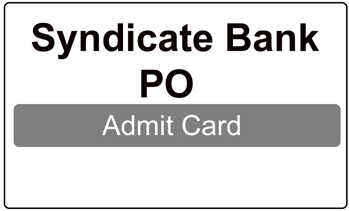Syndicate Bank PO Admit Card 2022