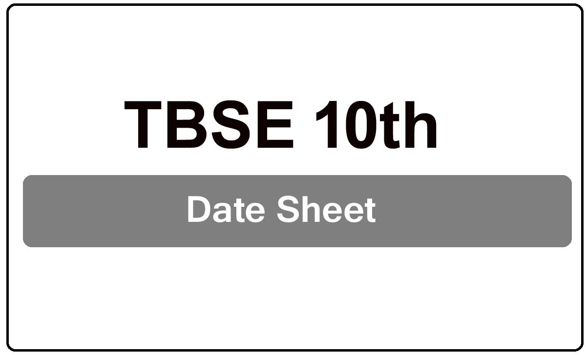 TBSE 10th Date Sheet 2022