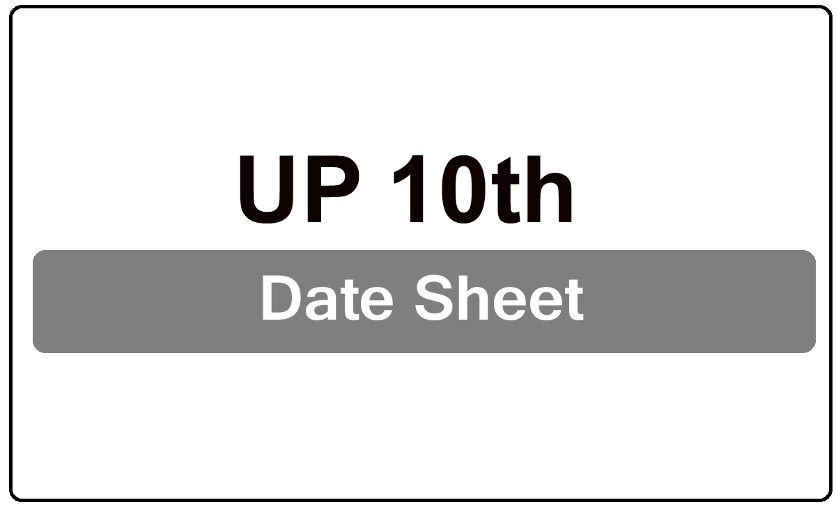 UP 10th Date Sheet 2022