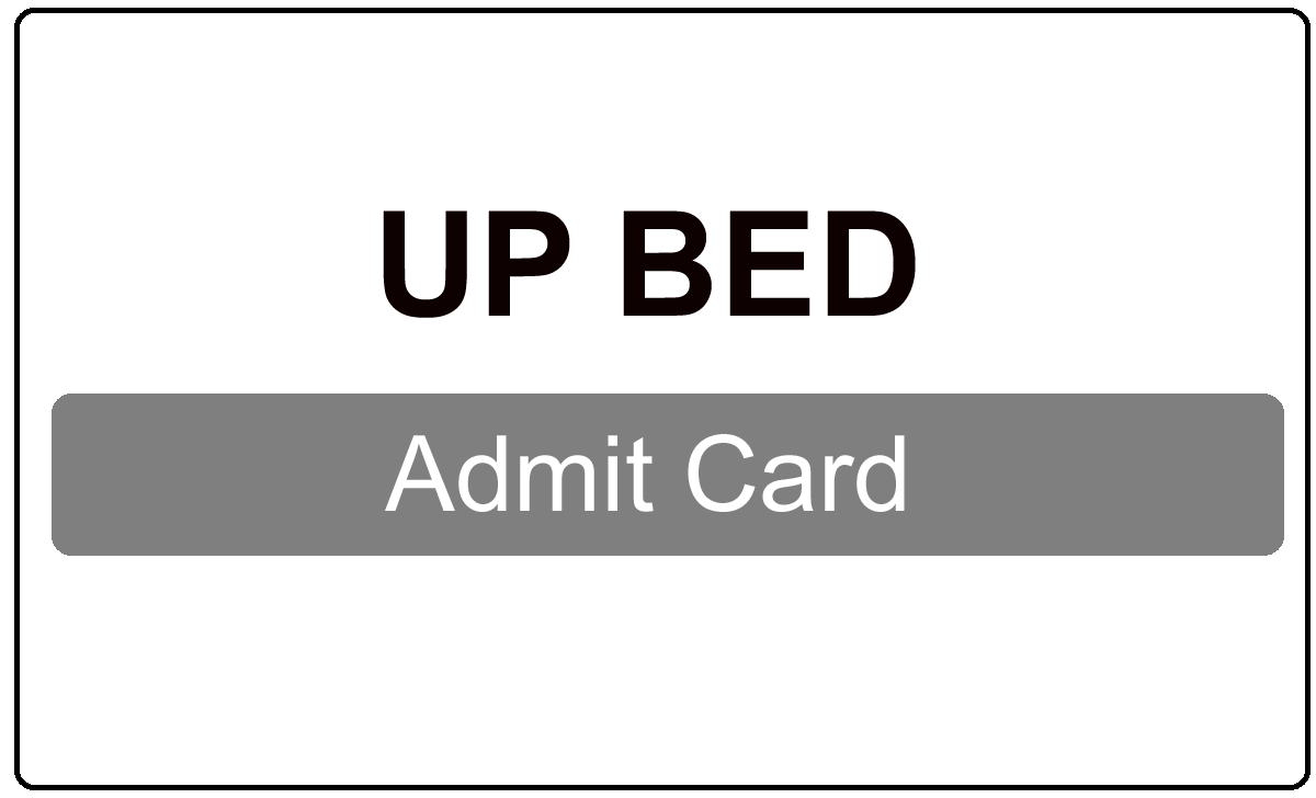 UP BED Admit Card 2022