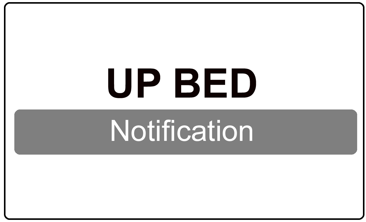 UP BED Notification 2022