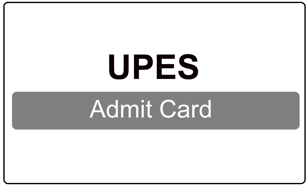 UPES Admit Card 2022